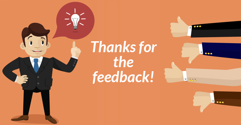 How to Respond, Deal and Benefit From the Positive and Negative Feedback of Your Customers